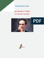 Ser Dolor y Utopia en Cesar Vallejo Por Gabriel Jimenez Eman