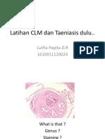 Latihan CLM Dan Taeniasis Dulu