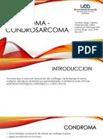 CONDROMA - CONDROSARCOMA.pptx