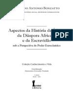 BONZARTO, Eduardo Antonio.aspectos Da História Da África, Da Diáspora Africana e Da Escravidão Sob a Perspectiva Do Poder Eurocêntrico