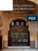 Islamic Palace Architecture in the Western Mediterranean - A History