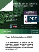 Calidad Del Cafe Colombia Historia Contar