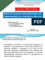 RENTA DE QUINTA CATEGORÍA PARA LOS TRABAJADORES EN CONSTRUCCIÓN CIVIL.pptx