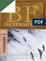15. WIERSBE, Warren W. (2009). Nehemías. SEA DETERMINADO. Permanecer Firmes Frente a La Oposición