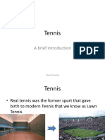 Tennis, Brief Introduction for General Knowledge
