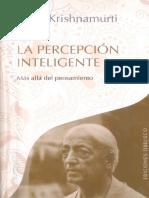 LA PERCEPCION INTELIGENTE - Jiddu Krishnamurti.pdf