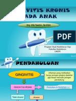 Ppt Gingivitis Kronis Anak (Pedo4)