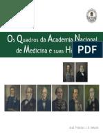 Livros Os Quadros Da Academia Nacional de Medicina e Suas Historias