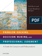 Problem Solving Decision Making and Professional Judgment a Guide for Lawyers and Policy Makers