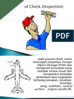 Walk Around Check (Inspection)