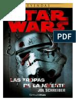 STAR WARS - Las Tropas de La Muerte
