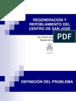 REGENERACIÓN Y REPOBLAMIENTO DEL CENTRO DE SAN JOSÉ