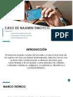 CASO DE NAAMIN TIMOYCO.pptx
