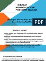 Kebijakan PISPK oleh KADINKES - Pelatihan Keluarga Sehat  tgl 4 Maret  2019.ppt