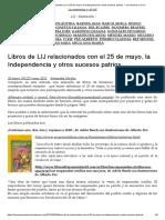 Libros de LIJ Relacionados Con El 25 de Mayo, La Independencia y Otros Sucesos Patrios. – La Memoria y El Sol