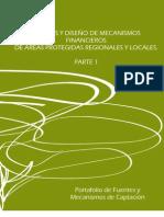 Análisis y diseño de mecanismos financieros de áreas protegidas regionales y locales. Parte 1