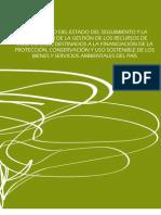 Seguimiento y la evaluación de la financiación de cooperación internacional en la protección, conservación y uso sostenible de los bienes y servicios ambientales del país.