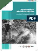 Sustancias químicas en la República Dominicana. Principales riesgos por sector, normativa e impacto en los trabajadores y el ambiente. (Sustainlabour, 2012)