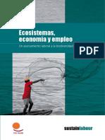 Ecosistemas, economía y empleo. Un acercamiento laboral a la biodiversidad. (Sustainlabour, 2012)
