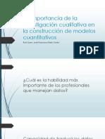 Importancia de la investigación cualitativa en la construcción de modelos cuantitativos