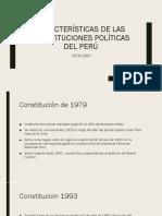 Características de Las Constituciones Políticas Del Perú