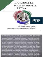 PONENCIA EL FUTURO EDUCACION AMERICA LATINA.pptx