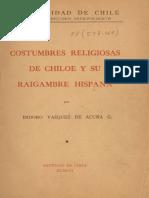 Costumbres Religiosas de Chiloé y su raigambre hispana