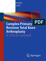 Bryan D. Springer, Brian M. Curtin (eds.) - Complex Primary and Revision Total Knee Arthroplasty_ A Clinical Casebook-Springer International Publishing (2015).pdf
