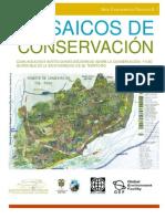 MOSAICOS DE CONSERVACIÓN Comunidades e instituciones decidiendo sobre la conservación y uso sostenible de la biodiversidad de su territorio