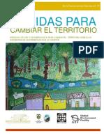 Medidas de uso y conservación para cambiar el territorio desde las decisiones de las personas que lo habitan