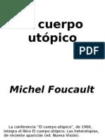 Foucault, Michel - El cuerpo utópico
