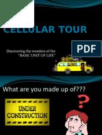 Cellular Tour