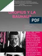 Gropius y La Bauhaus
