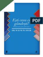 Esti_ceea_ce_gandesti_-_Wayne_Dyer.pdf