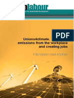 Unions4Climate. Reducing emissions from the workplace and creating jobs. 4 European Case Studies.  (Sustainlabour, 2014)