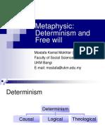 Metaphysics(DeterminismFreeWill)