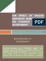 The Effect of English Sentences Memorization