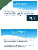 Introduction CMA Program