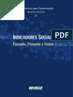 Indicadores Sociais Passado, presente e futuro