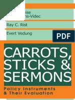 Carrots, Sticks, And Sermon Part 1