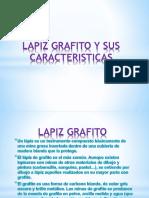 El Lapiz Grafito y Sus Caracteristicas