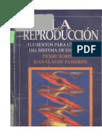Bourdieu Pierre - La Reproduccion
