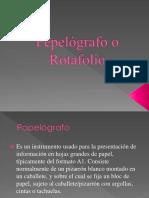Pepelógrafo o Rotafolio