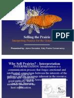 Selling the Prairie - Jaime Gonzalez - Katy Prairie Conservancy