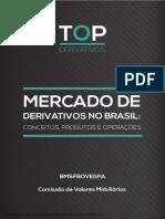 CVM - Mercado de Derivativos No Brasil
