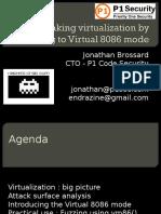 Jonathan Brossard - Breaking Virtualization 8088 Mode - Hackito Ergo Sum conference