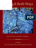 [Oxford Moral Theory] Guy Fletcher, Michael Ridge - Having It Both Ways_ Hybrid Theories and Modern Metaethics (2014, Oxford University Press)