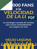 100.000 Fans a La Velocidad de - Helio Laguna