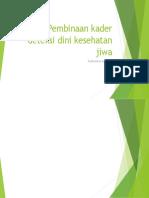 Pembinaan Kader Deteksi Dini Kesehatan Jiwa