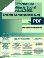 As Reformas da Previdência Social.